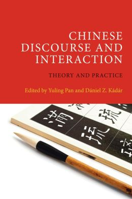 Chinese Discourse and Interaction: Theory and Practice
