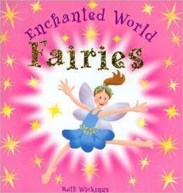 Fairies: An Enchanted World Book