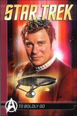 Star Trek Comic Classics: To Boldly Go