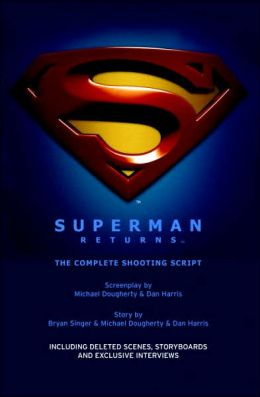 Superman Returns: The Shooting Script
