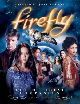 Firefly: The Official Companion Volume 2