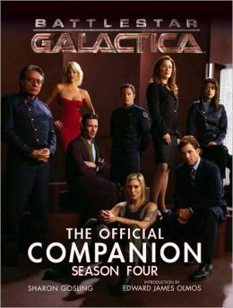 Battlestar Galactica: The Official Companion Season Four