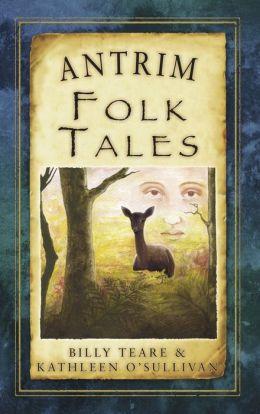 Antrim Folk Tales