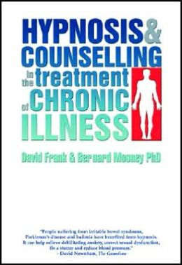 Hypnosis and Counselling in the Treatment of Cancer and Chronic Illness