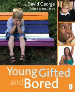 Young, Gifted and Bored: Collection No. 1