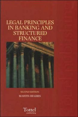 Leagal Principles in Banking and Structured Finance
