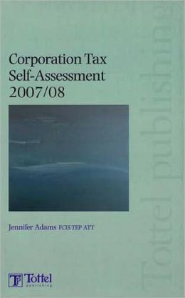 Corporation Tax Self Assessment 2007/08