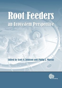 Root Feeders: An Ecosystem Perspective