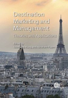 Destination Marketing and Management: Theories and Applications
