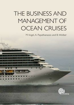 The Business and Management of Ocean Cruises