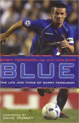 Blue: The Barry Ferguson Story