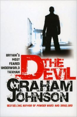 Devil: Britain's Most Feared Underworld Taxman
