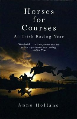 Horses for Courses: An Irish Racing Year