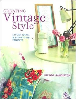 Creating Vintage Style: Stylish Ideas and Step-by-Step Projects