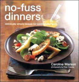 NO FUSS DINNERS