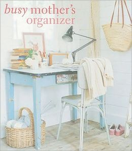 Busy Mother's Organizer