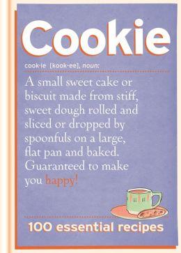 Cookie: 100 Essential Recipes