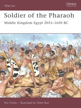 Soldier of the Pharaoh: Middle Kingdom Egypt