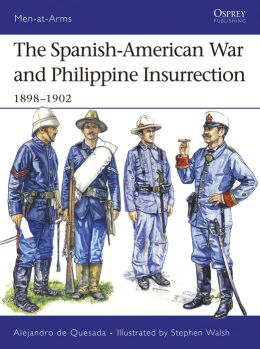 Spanish-American War and Philippine Insurrection: 1898-1902