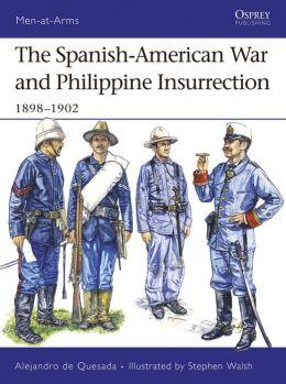 Spanish-American War and Philippine Insurrection: 1898-1902