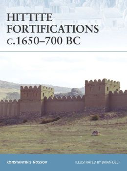 Hittite Fortifications C. 1650-700 BC