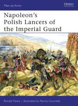 Napoleon's Polish Lancers of the Guard