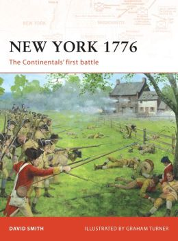New York 1776: The Continentals' First Battle