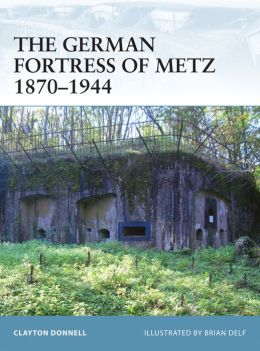 German Fortress of Metz 1870-1944