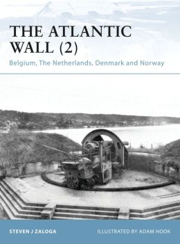 The Atlantic Wall (2): Belgium, The Netherlands, Denmark and Norway