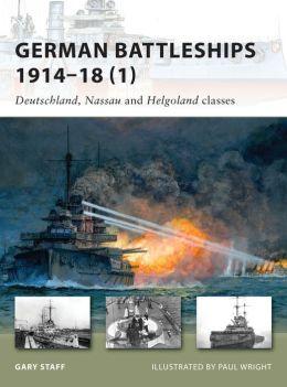 German Battleships 1914-18 (1): Deutschland, Nassau and Helgoland classes