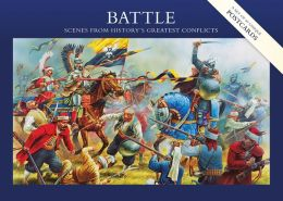 Battle: A Postcard Collection: Scenes from History's Greatest Conflicts