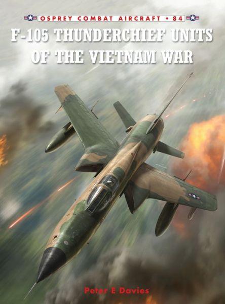 F-105 Thunderchief Units of the Vietnam War