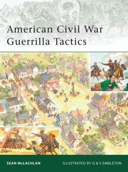 American Civil War Guerrilla Tactics