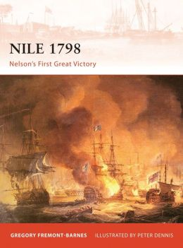 Nile 1798: Nelson's First Great Victory