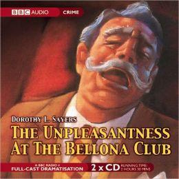 The Unpleasantness at the Bellona Club: A Full-Cast BBC Radio Drama