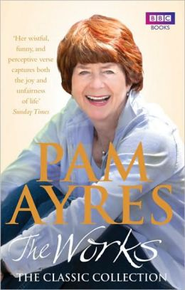 Pam Ayres The Works: The Classic Collection