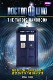 Book Cover Image. Title: Doctor Who:  The Tardis Handbook, Author: Steve Tribe