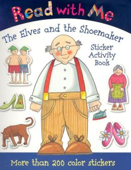 Read with Me the Elves and the Shoemaker: Sticker Activity Book