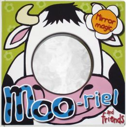 MOO-riel and Friends: Mirror Book