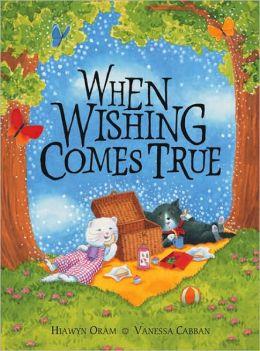 When Wishing Comes True
