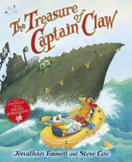 The Treasure of Captain Claw. Jonathan Emmett, Steve Cox