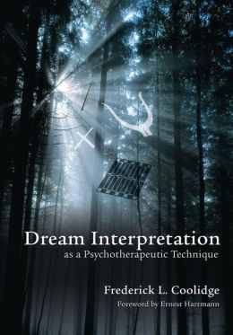 Dream Interpretation as a Psychotherapeutic Technique