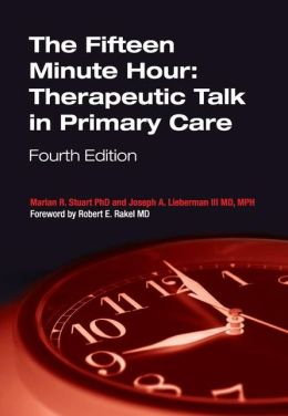 The Fifteen Minute Hour: Therapeutic Talk in Primary Care