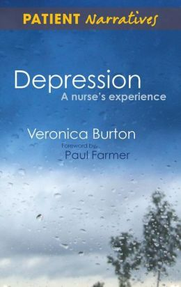 Depression, A Nurse's Experience: Shadows of Life