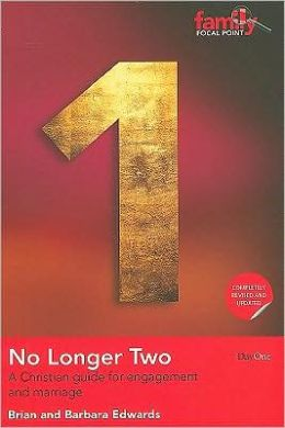 No Longer Two: A Christian Guide for Engagement and Marriage