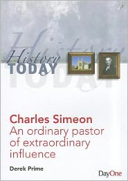 Charles Simeon: An Ordinary Pastor of Extraordinary Influence