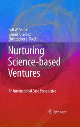 Nurturing Science-based Ventures: An International Case Perspective
