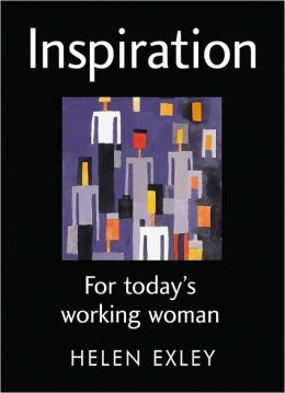 Inspiration For Today's Working Woman