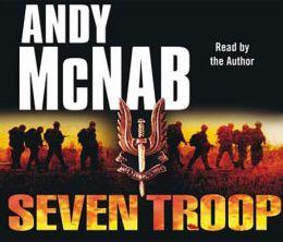 Seven Troop (DO NOT ORDER - UK Edition)