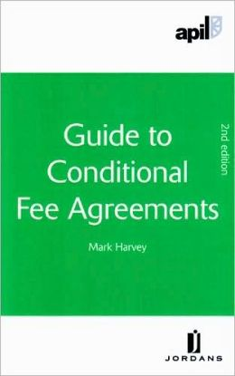 APIL Guide to Conditional Fee Agreements